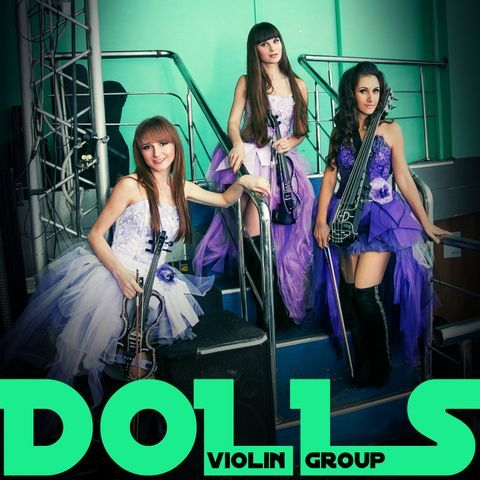 Violin Group DOLLS - Ансамбль , Москва, Музыкант-инструменталист , Москва,  Струнный квартет, Москва Скрипач, Москва Виолончелист, Москва Инструментальный ансамбль, Москва