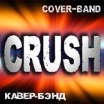 cover-band CRUSH - Музыкальная группа , , Ансамбль , ,  Кавер группа,  Рок группа,  Поп группа,  ВИА,