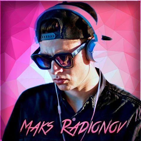 Maks Radionov - Ди-джей , Киев,  House Ди-джей, Киев Techno Ди-джей, Киев