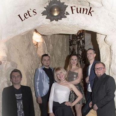 Let`s Funk - Музыкальная группа , Днепр,  Кавер группа, Днепр
