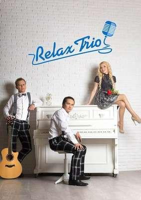 Закажите выступление Relax Trio на свое мероприятие в Москва