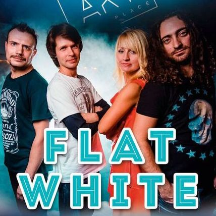 Flat White cover band - Музыкальная группа , Одесса,  Кавер группа, Одесса Рок группа, Одесса Поп группа, Одесса Хиты, Одесса